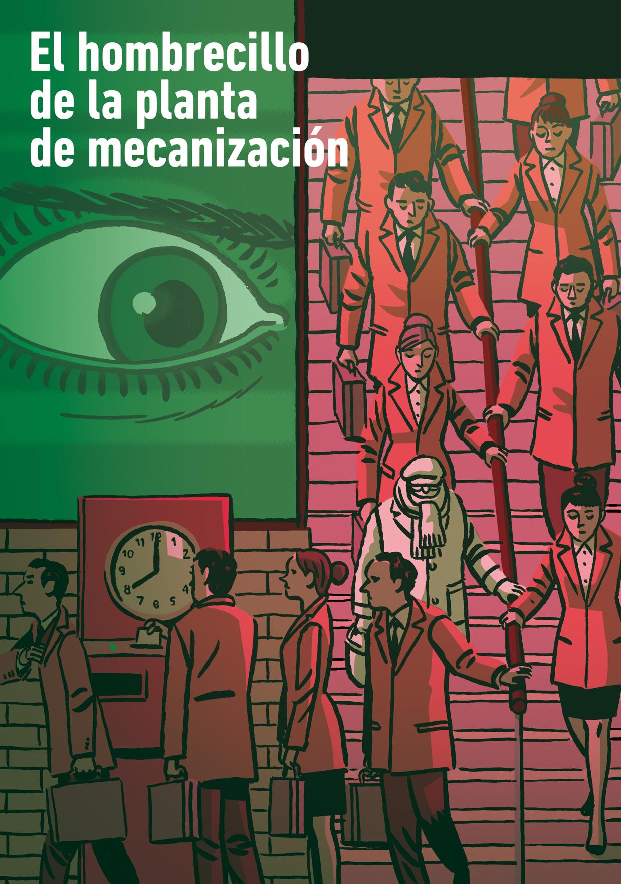 «El hombrecillo de la planta de mecanización» por Ismael Quintanilla
